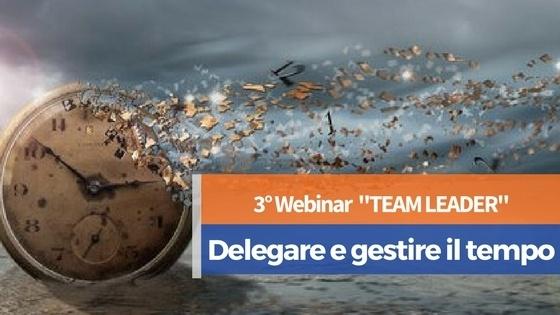 Webinar Team Leader - Delegare e gestire il tempo
