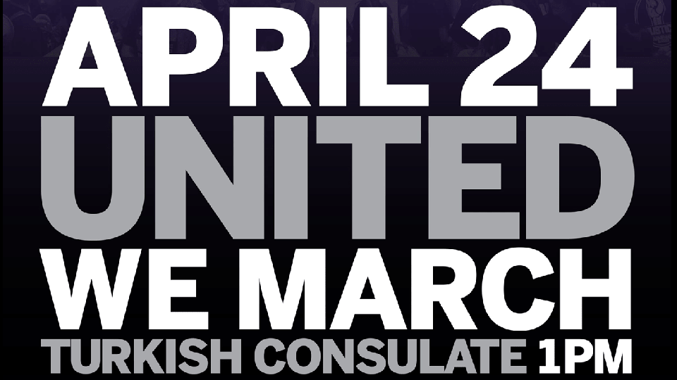 AGC Announces April 24 March for Justice at Turkish