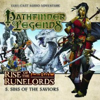 Pathfinder Legends: Rise of the Runelords: Sins of the Saviors