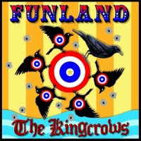 The Kingcrows - Funland