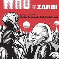 Doctor Who and the Daleks – David Whitaker, Doctor Who and the Zarbi – Bill Strutton & Doctor Who and the Crusaders – David Whitaker (BBC Books)