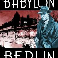 Titan to publish Babylon Berlin – The inspiration behind the Netflix TV series!