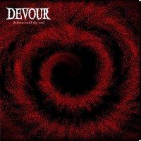 X Devour X – Defiant Until the End (Ugly & Proud)