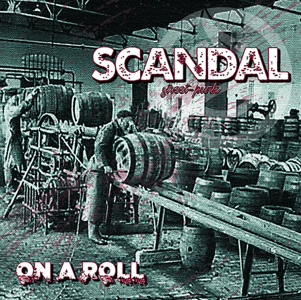 Scandal - On A Roll (Spirit Of The Streets)
