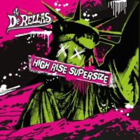 The DeRellas - High Rise Supersize (Rockaway Records)