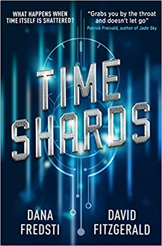 Time Shards – David Fitzgerald & Dana Fredsti (Titan Books)