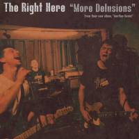 The Right Here - More Delusions (Rum Bar Records)
