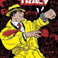 Square-Jawed Justice Returns to Comics in DICK TRACY: DEAD OR ALIVE