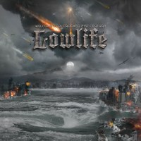 Lowlife – Welcome To A Crooked 21st Century (Bastardized Recordings)