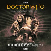 Doctor Who: The Second Doctor Companion Chronicles Volume Two