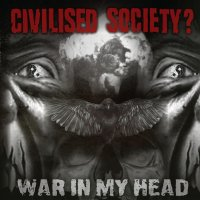 Civilised Society? – War in My Head EP (Boss Tuneage)