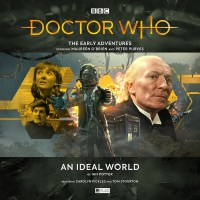 Doctor Who: The Early Adventures : An Ideal World