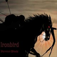 Ironbird – Persian Blade (False Lord Recordings)