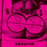 Re-Volts - Equator Flexi (Pirates Press)