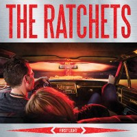 The Ratchets - First Light LP (Pirates Press)