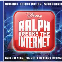 Various Artists – Ralph Breaks the Internet: Original Soundtrack (Walt Disney Records)
