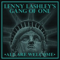 Lenny Lashley's Gang Of One - All Are Welcome LP/ CD (Pirates Press)