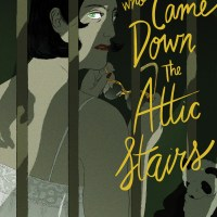 Terror Reigns in Celine Loup's Graphic Novel THE MAN WHO CAME DOWN THE ATTIC STAIRS From BOOM! Studios