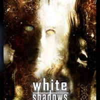 White Shadows – P.B. Kane (Things in the Well)