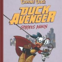 Disney Masters Volume 8 - Donald Duck: Duck Avenger Strikes Again– Romano Scarpa & Carl Banks (Fantagraphics)