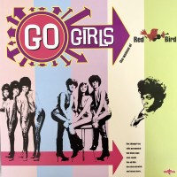 Various Artists - Go Girls: The Women of Red Bird (Charly Records)