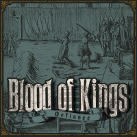 Blood of Kings – Defiance (WTF Records)