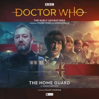 Doctor Who: The Early Adventures: The Home Guard