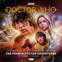 Doctor Who: The Fourth Doctor Adventures: Series Nine Volume One