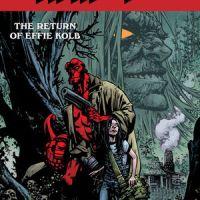 Hellboy and the B.P.R.D.: The Return of Effie Kolb #1 – Mike Mignola, Zach Howard & Dave Stewart (Dark Horse Comics)