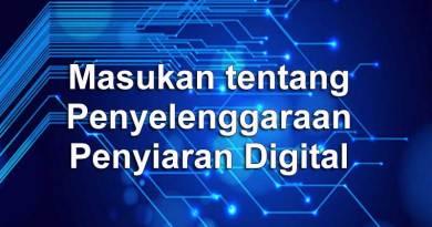 Masukan tentang Penyelenggaraan Penyiaran Digital