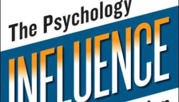 Cover page of the book reviewed here, Influence: The Psychology Of Persuasion, By Robert Cialdini
