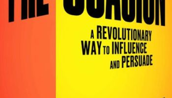 Cover page of Pre-Suasion: A Revolutionary Way To Influence And Persuade, the book that is reviewed here.