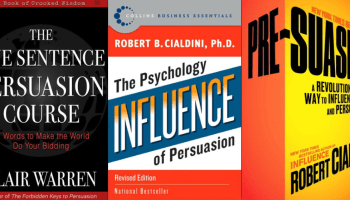 Cover pages of the top three books on influence and persuasion. One sentence persuasion, Influence, and Pre-suasion