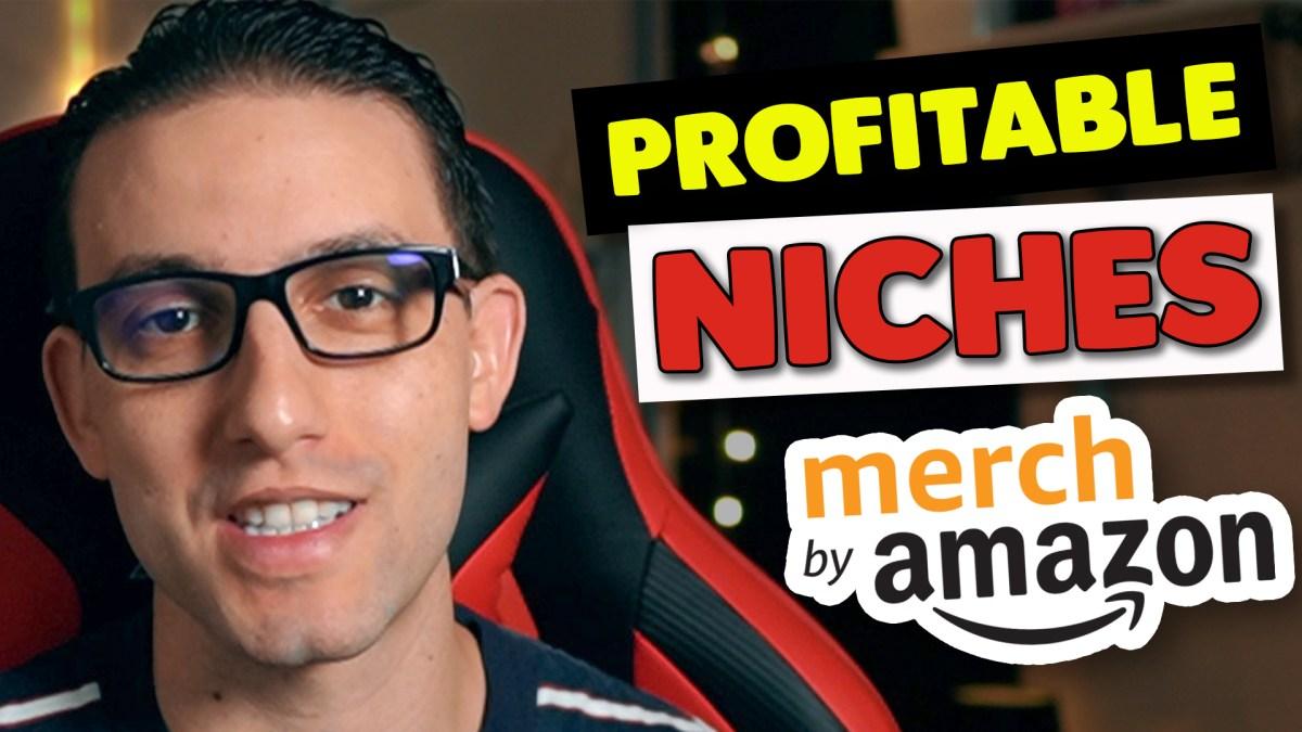 Merch By Amazon Profitable Niches