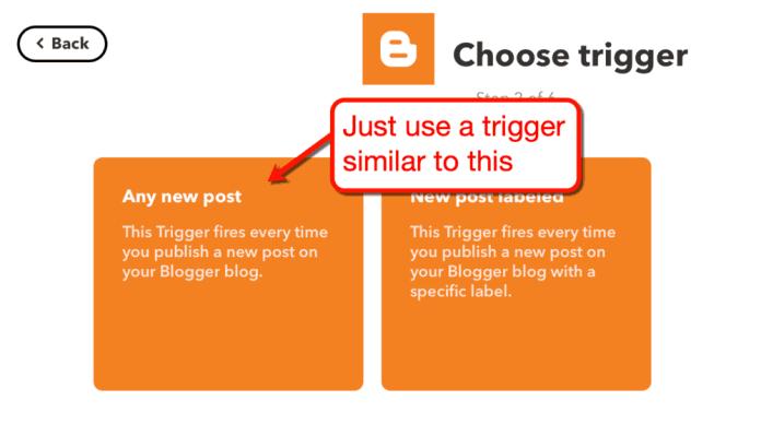 Choosing Trigger for Blogger