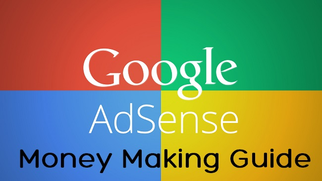 Adsense Money Making Guide for Serious Bloggers