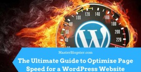 The Ultimate Guide to Optimize Page Speed for a WordPress Website