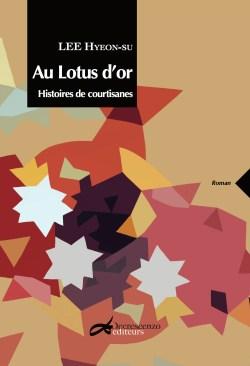 Couverture du livre Au Lotus d'or de Lee Hyeon-Su