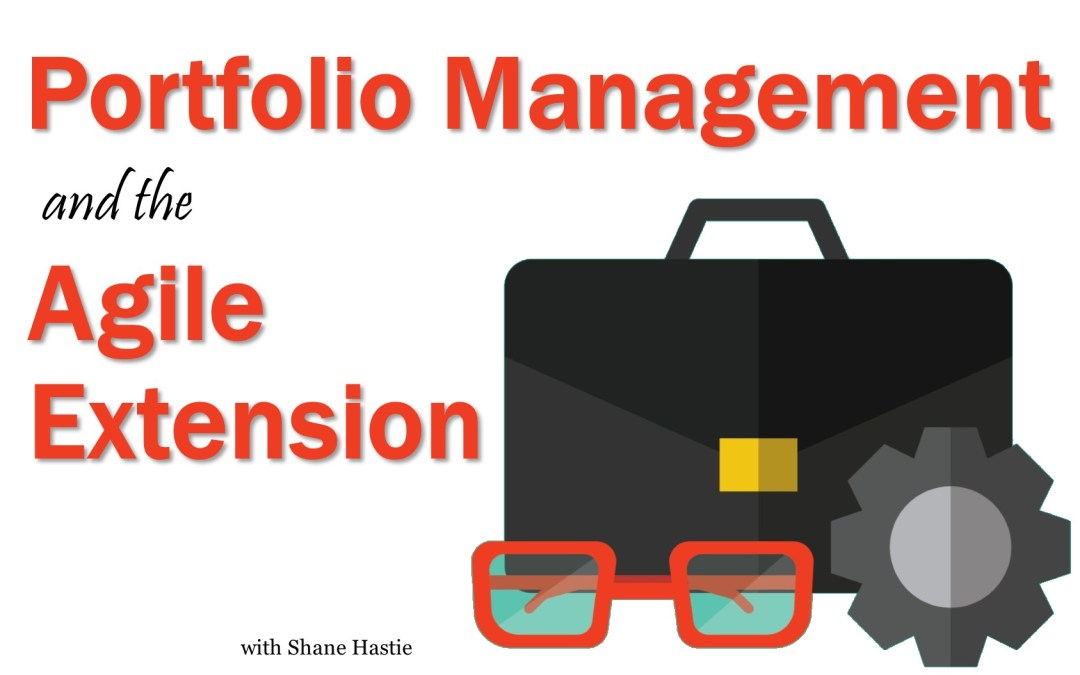 MBA052: Portfolio Management & The Agile Extension