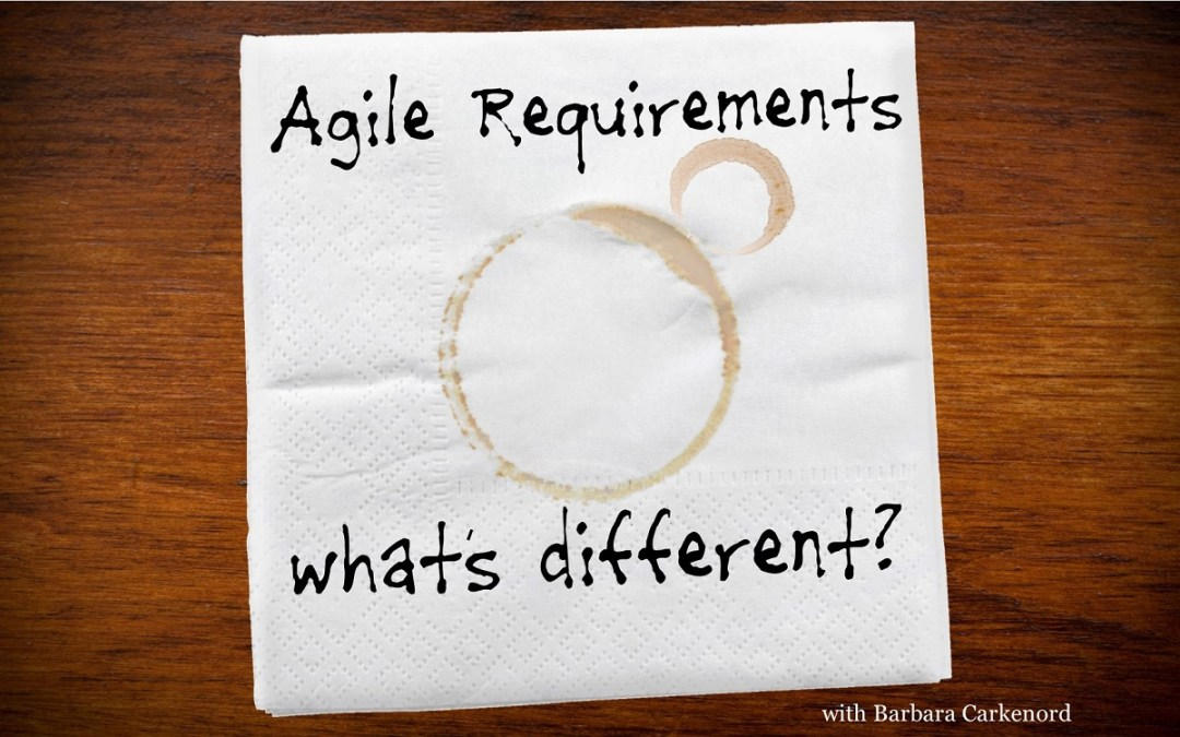 MBA073: Agile Requirements – What's Different