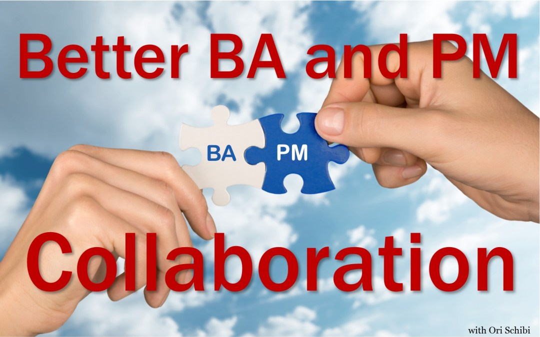 MBA070: Better BA and PM Collaboration