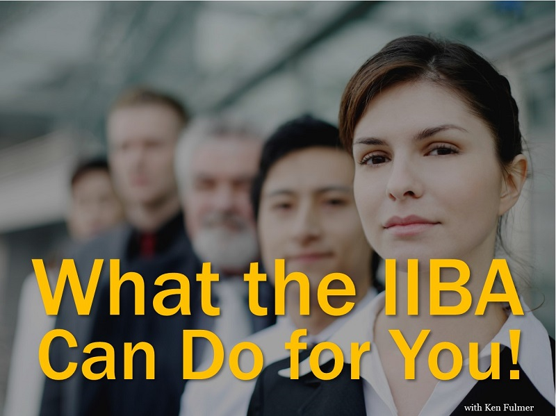 MBA135: What the IIBA Can Do for You