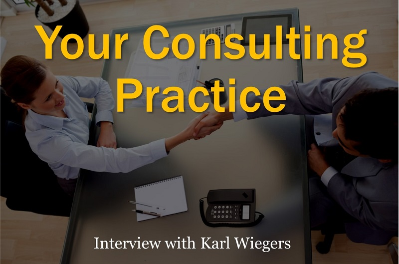 MBA151: Your Consulting Practice – with Karl Wiegers