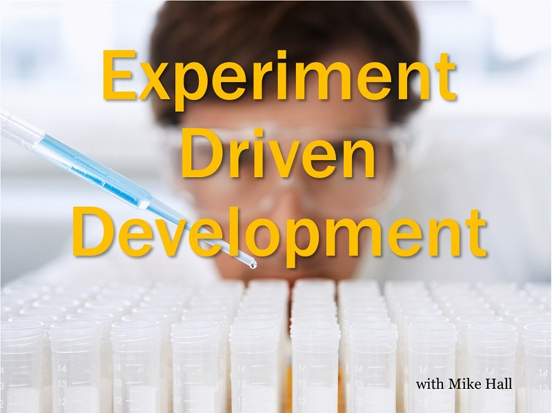 MBA159: Experiment Driven Development