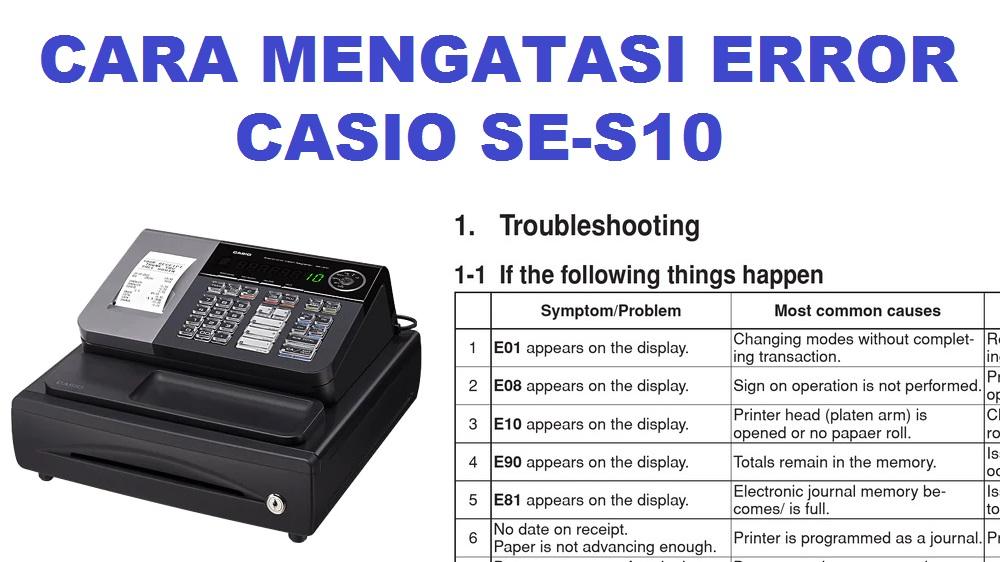 Cara Mengatasi Error Casio SE-S10