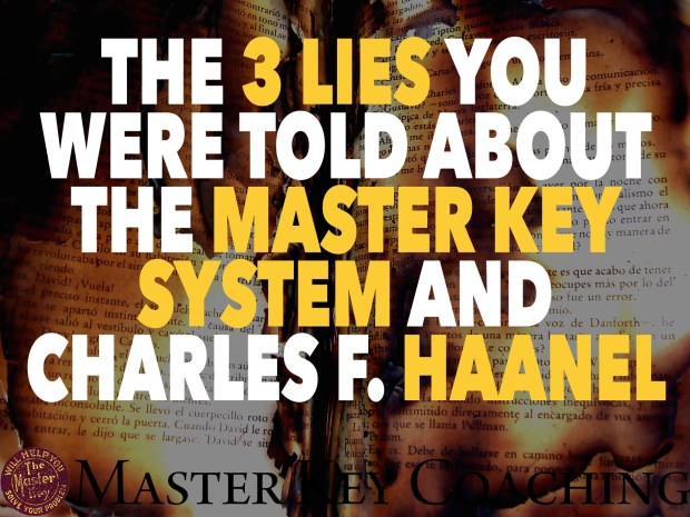 The 3 Lies You Were Told About The Master Key System and Charles F. Haanel