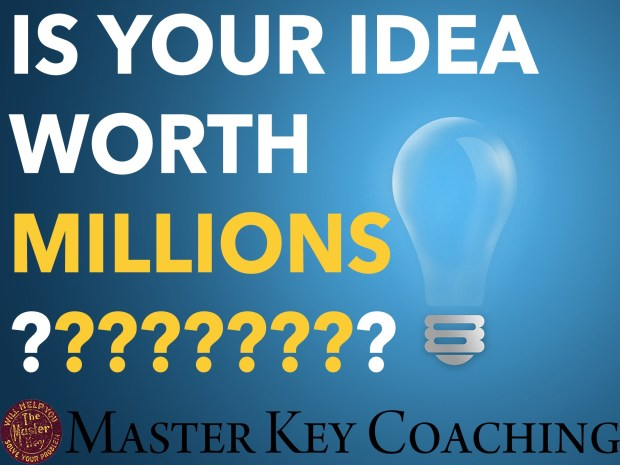 Is Your Idea Worth Millions?