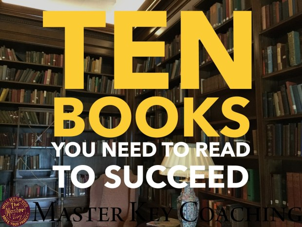 The Ten Books You Ned to Read to Succeed