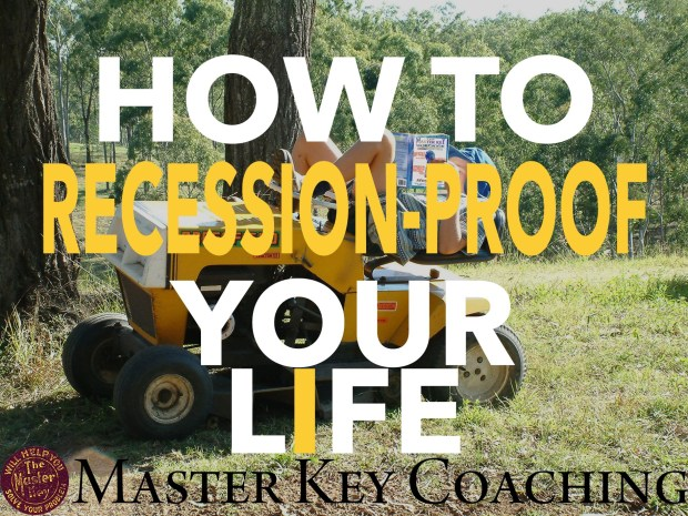 How to Recession-Proof Your Life