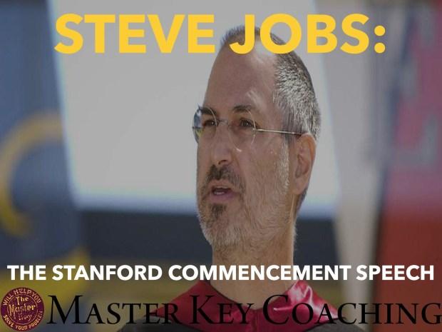 Steve Jobs: The Stanford Commencement Speech